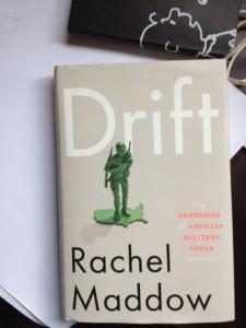 "Book Recommendation: Rachel Maddow's ""Drift"""