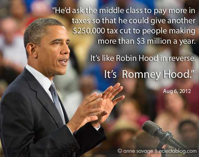 "President Obama defines Mitt Romney's economic plan as ""Romney Hood"""