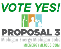 Vote YES! on Michigan's Proposal 3 – A new energy standard for our future