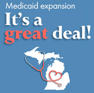 ACTION: Don't Let Michigan Miss Out on Medicaid Expansion – CALL NOW!