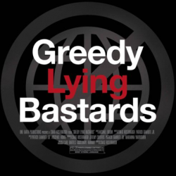 "Award-winning documentary ""Greedy Lying Bastards"" pulls back the curtain on corporate-funded climate change denialism"