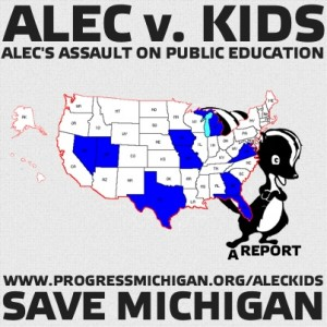 """ALEC has their eye on your kids – Progress Michigan details ALEC's role in """"school reform"""""""