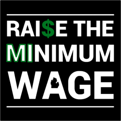 ACTION ALERT: Help stop the unconstitutional plot to steal Michigan's minimum wage increase