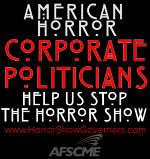 """AFSCME releases new """"American Horror Show"""" trailers featuring """"Corporate Governors"""" like Rick Snyder"""