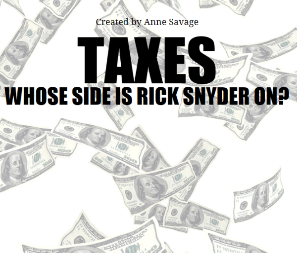 Big Picture: A visual examination of whose side Rick Snyder is on when it comes to taxes