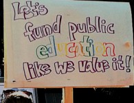 Let's fund education like we value it