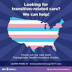 There's no better time for transgender people to enroll in a health insurance plan