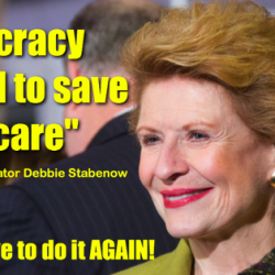 Episode 54 – Democracy worked to save healthcare, now we have to do it again wsg Sen. Debbie Stabenow & artist Ti-Rock Moore