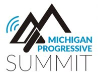 """Register NOW for the Michigan Progressive Summit! – """"The Persistence of the Resistance: Voices, Values, and Votes"""""""