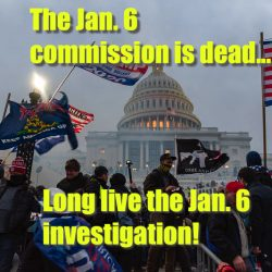 The Jan. 6 Commission is dead! Long live the Jan. 6 investigation! with special guest Marcy Wheeler