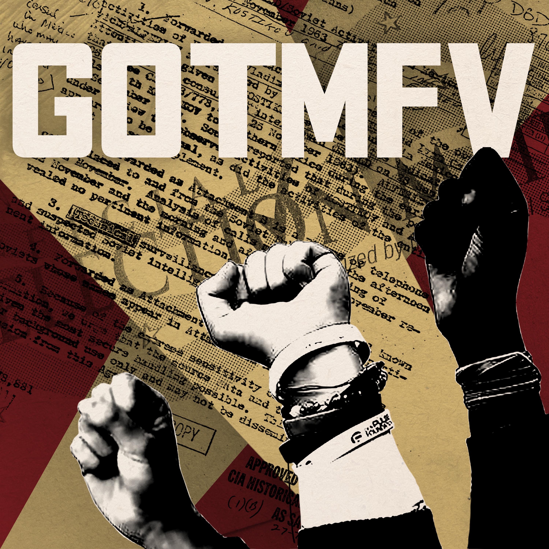 The GOTMFV Show
